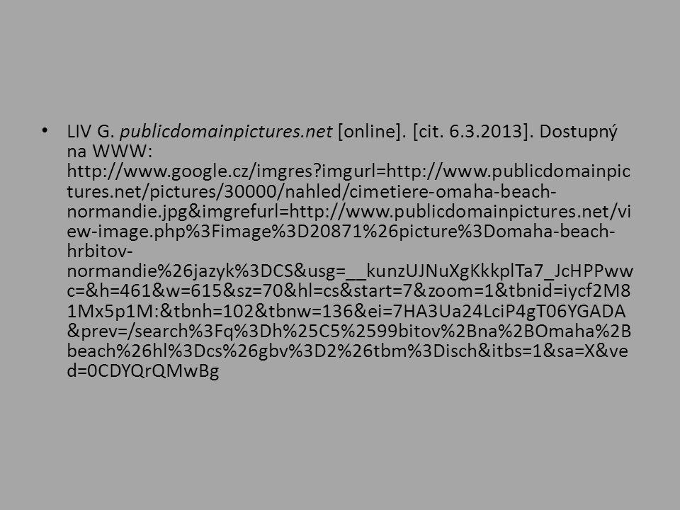 LIV G. publicdomainpictures. net [online]. [cit. 6. 3. 2013]